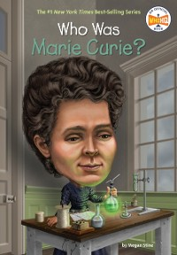 Cover Who Was Marie Curie?