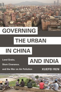 Cover Governing the Urban in China and India