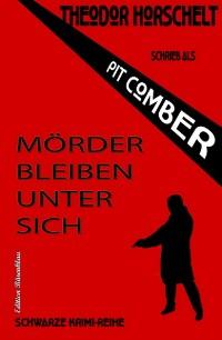Cover Mörder bleiben unter sich