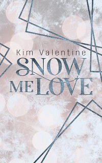 Cover Snow Me Love