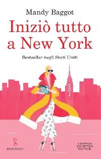 Cover Iniziò tutto a New York