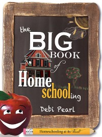 Cover The Big Book of Homeschooling
