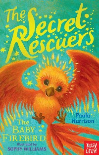 Cover The Secret Rescuers: The Baby Firebird