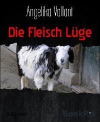 Cover Die Fleisch Lüge