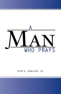 Cover A Man Who Prays