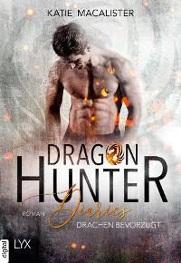 Cover Dragon Hunter Diaries - Drachen bevorzugt