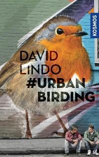 Cover #Urban Birding