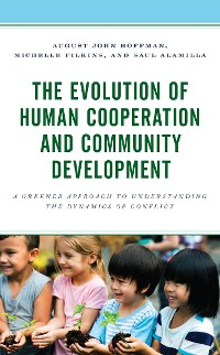 Cover The Evolution of Human Cooperation and Community Development