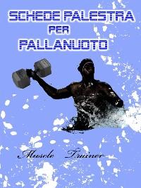 Cover Schede Palestra per Pallanuoto