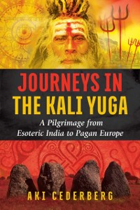 Cover Journeys in the Kali Yuga