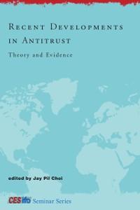 Cover Recent Developments in Antitrust