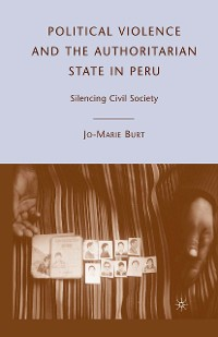 Cover Political Violence and the Authoritarian State in Peru