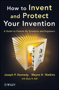 Cover How to Invent and Protect Your Invention