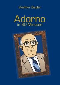 Cover Adorno in 60 Minuten