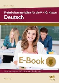 Cover Freiarbeitsmaterialien für die 9.+10. Kl.: Deutsch