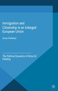 Cover Immigration and Citizenship in an Enlarged European Union