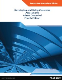 Cover Developing and Using Classroom Assessments: Pearson New International Edition