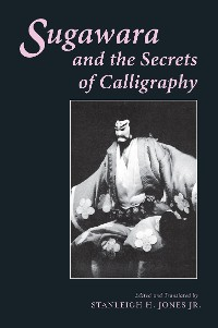 Cover Sugawara and the Secrets of Calligraphy