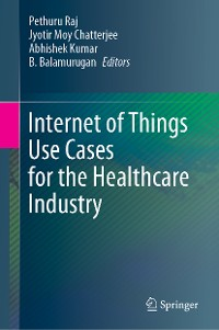 Cover Internet of Things Use Cases for the Healthcare Industry