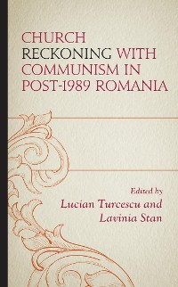 Cover Church Reckoning with Communism in Post-1989 Romania