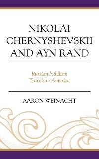 Cover Nikolai Chernyshevskii and Ayn Rand
