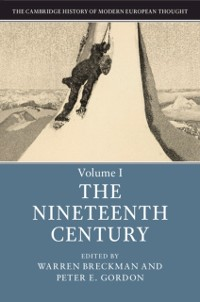 Cover Cambridge History of Modern European Thought: Volume 1, The Nineteenth Century