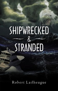 Cover Shipwrecked & Stranded