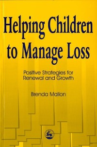Cover Helping Children to Manage Loss