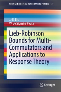 Cover Lieb-Robinson Bounds for Multi-Commutators and Applications to Response Theory
