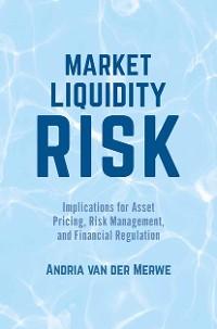 Cover Market Liquidity Risk
