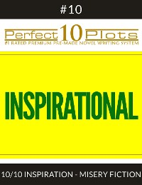 """Cover Perfect 10 Inspirational Plots #10-10 """"INSPIRATION - MISERY FICTION"""""""
