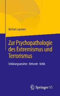 Cover Zur Psychopathologie des Extremismus und Terrorismus
