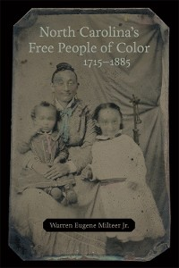 Cover North Carolina's Free People of Color, 1715–1885