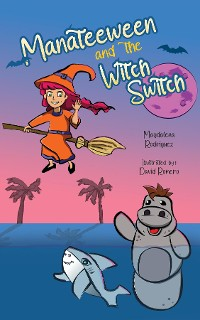Cover Manateeween and The Witch Switch