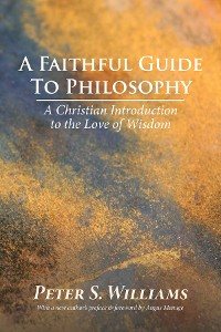 Cover A Faithful Guide to Philosophy