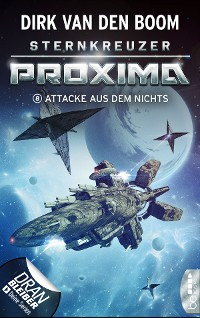 Cover Sternkreuzer Proxima - Attacke aus dem Nichts