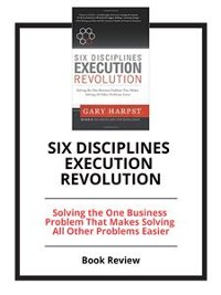 Cover Six Disciplines Execution Revolution