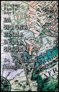 Cover La Spagna prima della Spagna