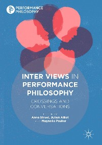 Cover Inter Views in Performance Philosophy