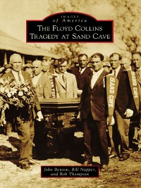 Cover The Floyd Collins Tragedy at Sand Cave