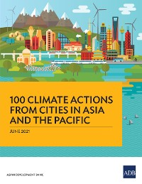 Cover 100 Climate Actions from Cities in Asia and the Pacific