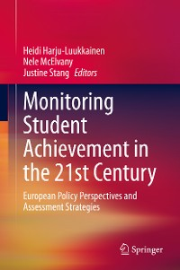 Cover Monitoring Student Achievement in the 21st Century