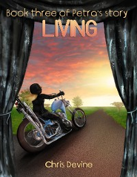 Cover Living - Book Three of Petra's Story