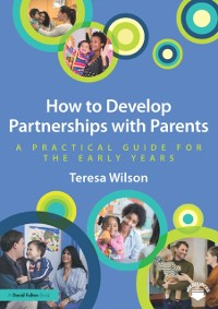 Cover How to Develop Partnerships with Parents