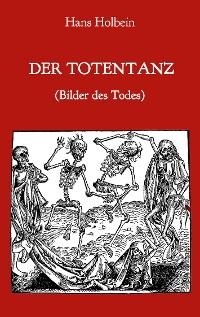 Cover Der Totentanz (Bilder des Todes)