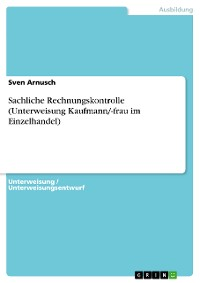 Cover Sachliche Rechnungskontrolle (Unterweisung Kaufmann/-frau im Einzelhandel)