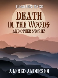 Cover Death In the Woods and Other Stories