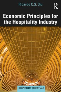Cover Economic Principles for the Hospitality Industry