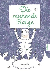 Cover Die muhende Katze