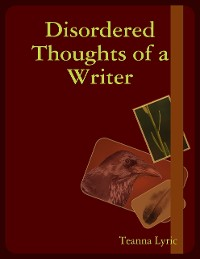Cover Disordered Thoughts of a Writer